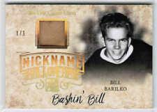 17/18 LEAF IN THE GAME USED BASHIN BILL BARILKO NICKNAME HF MEMORABILIA GOLD 1/1