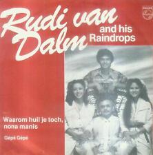 """7"""" Rudi Van DALM & his Raindrops/spesso huil mai Altus nona Manis (NL)"""