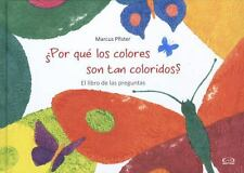 Por qué los colores son tan coloridos? (Spanish Edition)