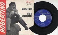 ROBERTINO disco 45 giri MADE in ITALY Spazzacamino STAMPA ITALIANA