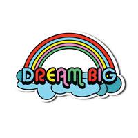 Dream Big Sticker Dream Big Sticker Rainbow Inspiration Clouds 60s Cute Colou...