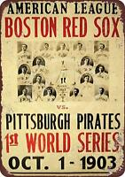 "Red Sox Pirates 1903 World Series Vintage Rustic Retro Metal Sign 8"" x 12"""