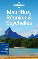 Lonely Planet Mauritius, Reunion & Seychelles (Travel Guide) by Ham, Anthony The