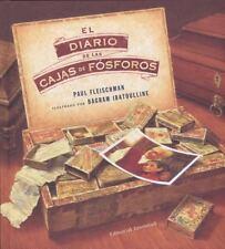 El Diario de Las Cajas de Fosforos by Paul Fleischman (2014, Paperback)