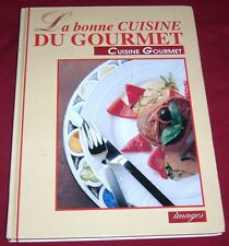 LA BONNE CUISINE DU GOURMET / CUISINE GOURMET