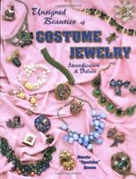 Unsigned Beauties Of Costume Jewelry: Identification & Values by Marcia Spark…