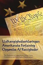 Uafhaengighedserklaeringen, Amerikanske Forfatning, Opgorelse Af Rettigheder...