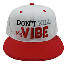 Don't Kill My Vibe Embroidered White/Red Two Tone Snapback Hat Cap