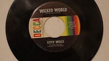Kitty Wells - Wicked World / We Missed You  - 45 Decca record