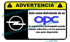 Vinilo impreso pegatina ADVERTENCIA OPEL OPC ASTRA CORSA RACING STICKER DECAL