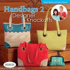 Designs in Machine Embroidery DIME Handbags 2 Designer Knockoffs by Eileen&Nancy