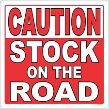 Stock On Road Lg Outdoor Gate Sign Livestock Horse Cow Farm Fence Rodeo Station