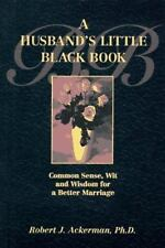 A Husband's Little Black Book: Common Sense, Wit and Wisdom for a Better Marria
