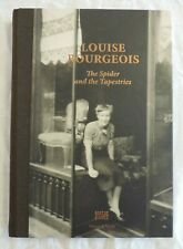 Louise Bourgeois: The Spider and the Tapestries (2015 Art Book)