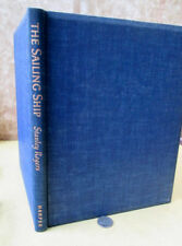THE SAILING SHIP; A STUDY In BEAUTY,1950,Stanley Rogers,1st Ed,Illust