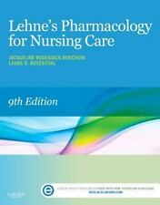 Lehne's Pharmacology for Nursing Care by Jacqueline Burchum and Laura Rosenthal