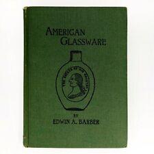 American Glassware - Edwin A. Barber - 1900 First Edition