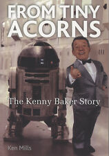 Star Wars - Kenny Baker ' R2D2 ' - ' From Tiny Acorns ' In Person Signed Book