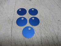 """1"""" Diameter Anodized Aluminum-blue Round Blank Tags 5 Pk Part# 43006 Lot 10 Tags"""