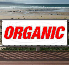 ORGANIC Advertising Vinyl Banner Flag Sign Many Sizes Available USA