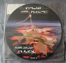 Onda Del Futuro, belive in you, Maxi Vinyl  picture disc
