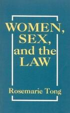 Women, Sex, and the Law: By Rosemarie Tong