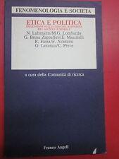 Luhmann- Etica e politica. Riflessioni sulla crisi del rapporto tra società e...