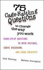 75 Cage-Rattling Questions Change Way You Work Shake-Em-U by Whitney Dick