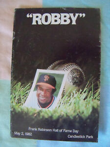 May 2 1982 PROGRAM FRANK ROBINSON HALL OF FAME DAY Candlestick Park SF Giants