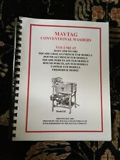 MAYTAG Conventional Washers Volume 2 1920-1983, Maytag Collectors Club, 2005