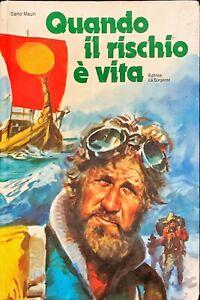 QUANDO IL RISCHIO è VITA - CARLO MAURI - LA SORGENTE 1975
