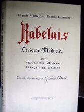 580 Rabelais écrivain-médecin par 22 médecins français et italiens