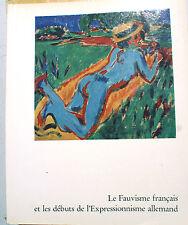 FAUVISME/FRANCAIS ET EXPRESSIONNISME ALLEMAND/CATALOGUE/MAM/PARIS/1966/