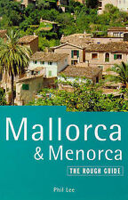Good, The Rough Guide to Mallorca & Menorca, 2nd edition, Lee, Phil., Book