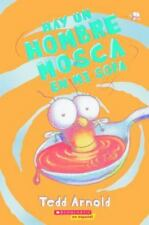 HAY UN HOMBRE MOSCA EN MI SOPA / THERE'S A MALE FLY IN MY SOUP!