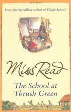 The School At Thrush Green,Miss Read