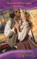The Pirate's Willing Captive (Mills & Boon Historical) By Anne Herries