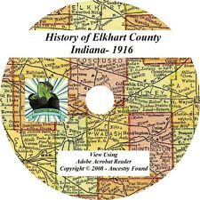 1916 History & Genealogy of ELKHART County Indiana IN