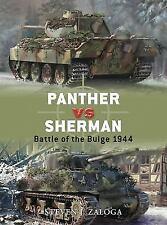 Duel: Panther vs Sherman : Battle of the Bulge 1944 13 by Steven J. Zaloga (200…