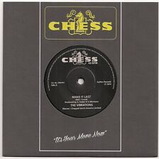 NORTHERN SOUL 45 - VIBRATIONS - MAKE IT LAST / SPOONERS CROWD - CHESS REISSUE