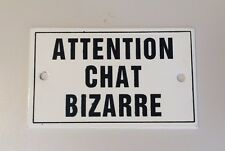 """French Metal Enamel Sign Plaque ATTENTION CHAT BIZARRE """"Beware Strange Cat"""" New"""