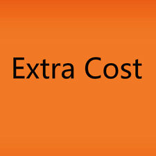 2018 Extra Fee/cost for the balance of your order/shipping cost