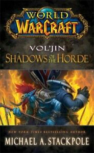 World of Warcraft: Vol'jin: Shadows of the Horde 9781476702971 | Brand New