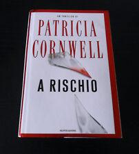 A rischio - Patricia Cornwell - Prima Edizione Omnibus Mondadori -