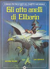 i grandi protagonisti del fumetto mondiale n. 14 Gli otto anelli  di Elibarin