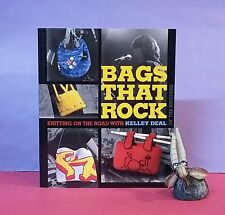 K Deal: Bags That Rock ~ Knitting on the Road with Kelley Deal/knitting/handbags