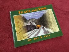 TRACK AND TIME OPERATIONAL HISTORY OF THE WESTERN PACIFIC RAILROAD JEFF S ASAY