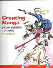 Creating Manga: From Design to Page - Ryuta Osada NEW Paperback 1st edition