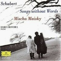 MISCHA MAISKY/DARIA HOVORA - SCHUBERT-SONGS WITHOUT WORDS  CD  17 TRACKS  NEUF