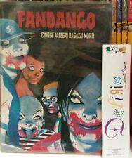 FANDANGO: CINQUE ALLEGRI RAGAZZI MORTI N.1 - Ed. PANINI COMICS - SCONTO 40%